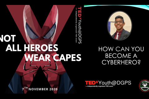 How Can You Become a CyberHero? – TEDxYouth@DGPS (2020)
